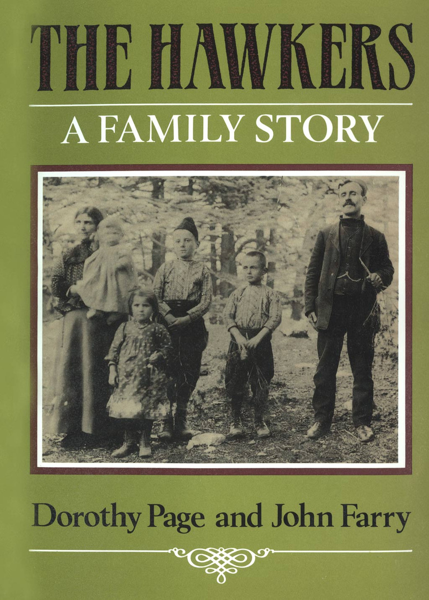 The Hawkers a family history by Dorothy Page and John Farry