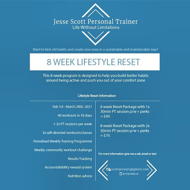It's that time of year again! . Resolutions , goals and hopes set on reforming some not so good habits into healthy ones this year? . My Lifestyle Reset program might be a good option for you! . If you haven't heard, my Lifestyle Reset is about building maintainable and sustainable habits around consistency with exercise!  . Get in touch for more info or check out my website 👉🏼 jessescott.co.nz